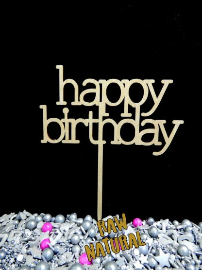 Happy Birthday Printed Raw 3 Ply Wooden Cake Topper
