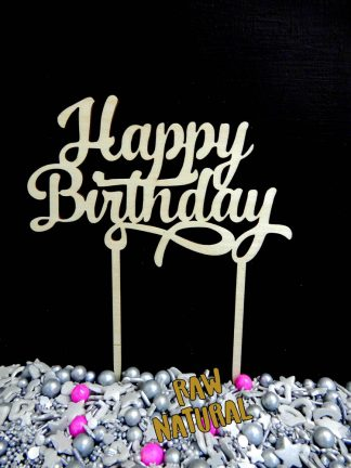 Happy Birthday Script Raw 3 Ply Wooden Cake Topper