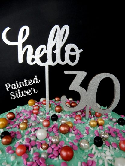 Say Hello 30 Silver Painted Happy Birthday Cake Topper Decoration