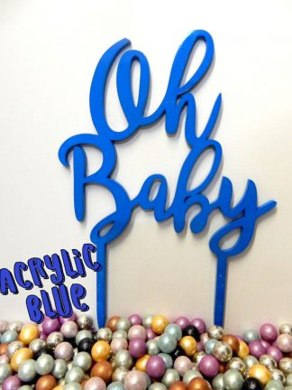 Acrylic Blue Oh Baby Cake Topper Decoration 3mm Thickness Baby Shower Reveal