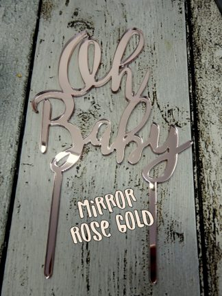 Acrylic Mirror Rose Gold Oh Baby Cake Topper Decoration 3mm Thickness Baby Shower Reveal