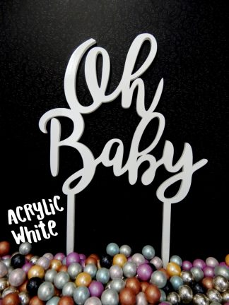 Acrylic White Oh Baby Cake Topper Decoration 3mm Thickness Baby Shower Reveal